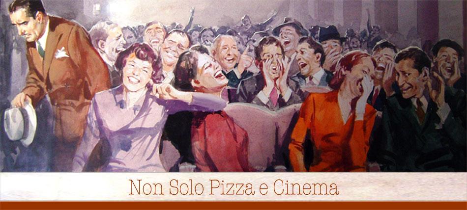 Non solo pizza e cinema