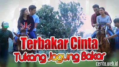 Movienesia RTV Terbakar Cinta Tukang Jagung Bakar