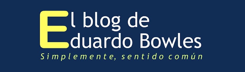 El blog de Eduardo Bowles