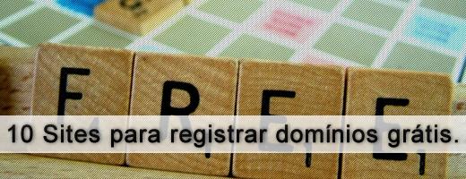 10 Sites para registrar domínios grátis.