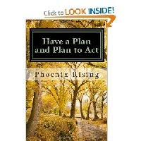 "Phoenix's Book ""Have A Plan And Plan To Act"" Order A Copy Today"