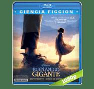 El Buen Amigo Gigante (2016) Full HD BRRip 1080p Audio Dual Latino/Ingles 5.1