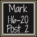 Link to: What Must I Leave to Follow? - Mark 1:16-20 Post 2