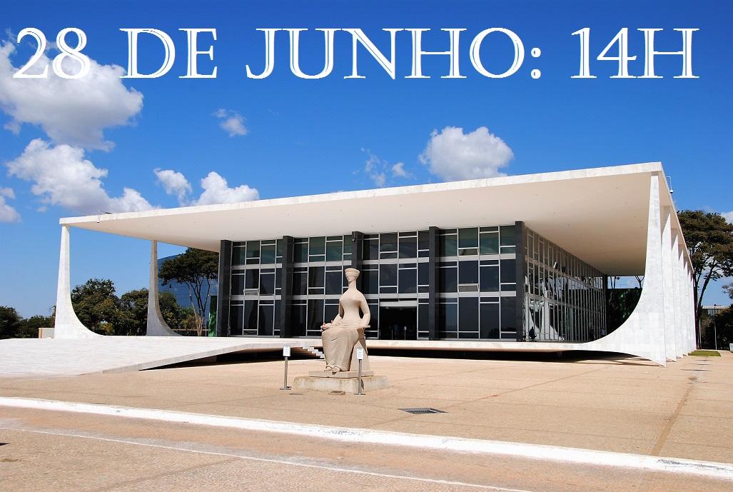 28 de junho, 14h: Brasília (STF)