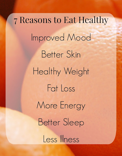 7 Reasons to Eat Healthy