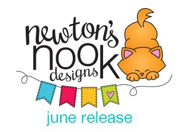 Newton's Nook Designs - June Release