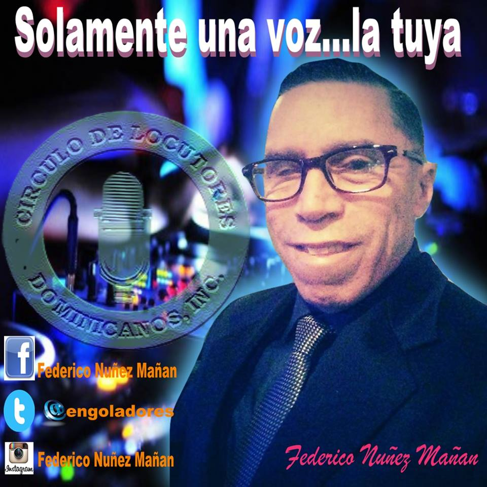 FEDERICO NUÑEZ MAÑAN,PRESIDENTE DEL CIRCULO DE LOCUTORES DOMINICANO