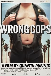 Wrong Cops (2013) - Movie Review