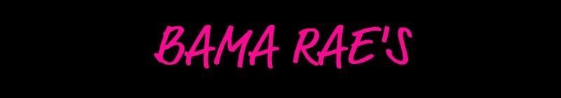 Bama Rae's