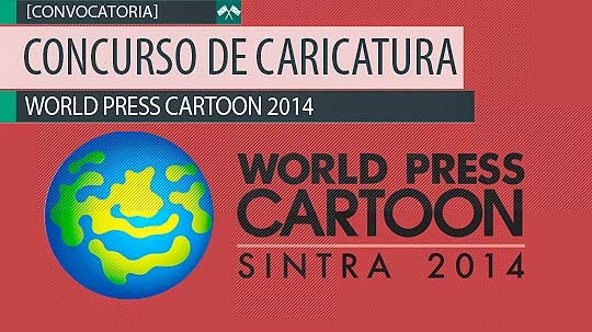 Concurso de Caricatura. WORLD PRESS CARTOON 2014