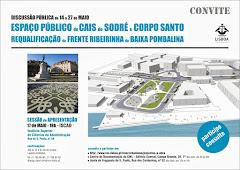 Veja aqui o n/contributo discussão pública do proj. espaço público Cais do Sodré-Corpo Santo