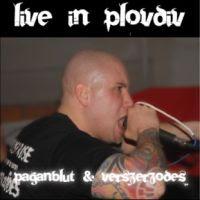 Paganblut & Vérszerződés - Live in Plovdiv (2008)