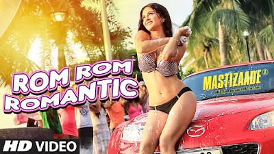 Rom Rom Romantic Video Song – Mastizaade (2015) Ft. Sunny Leone HD