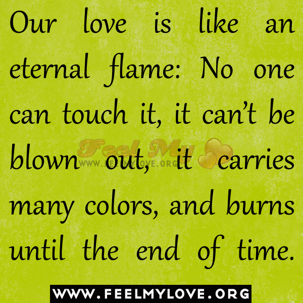 Eternal Love Quotes : Flame Quotes. QuotesGram