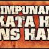 Himpunan Kata - Kata Hikmah Hans Hanis Part 1