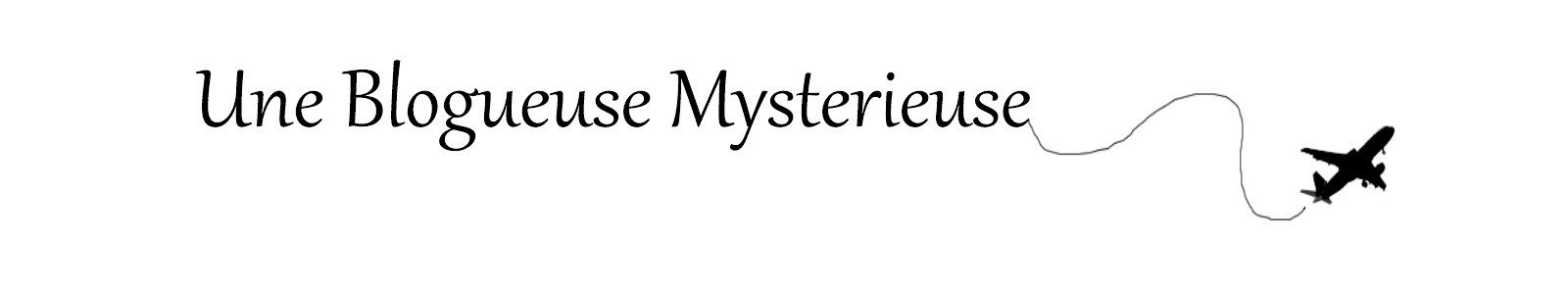 Une Blogueuse Mystérieuse