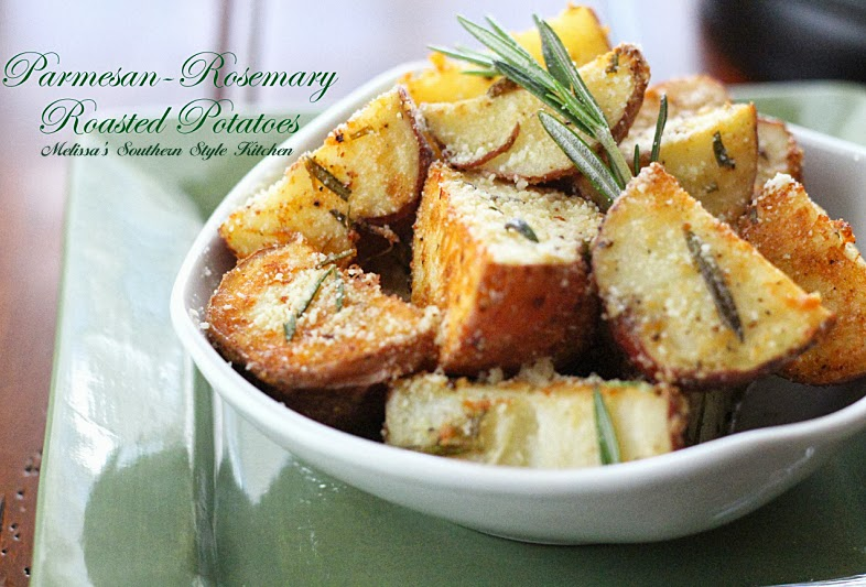 Melissa's Southern Style Kitchen: Parmesan-Rosemary Roasted Potatoes