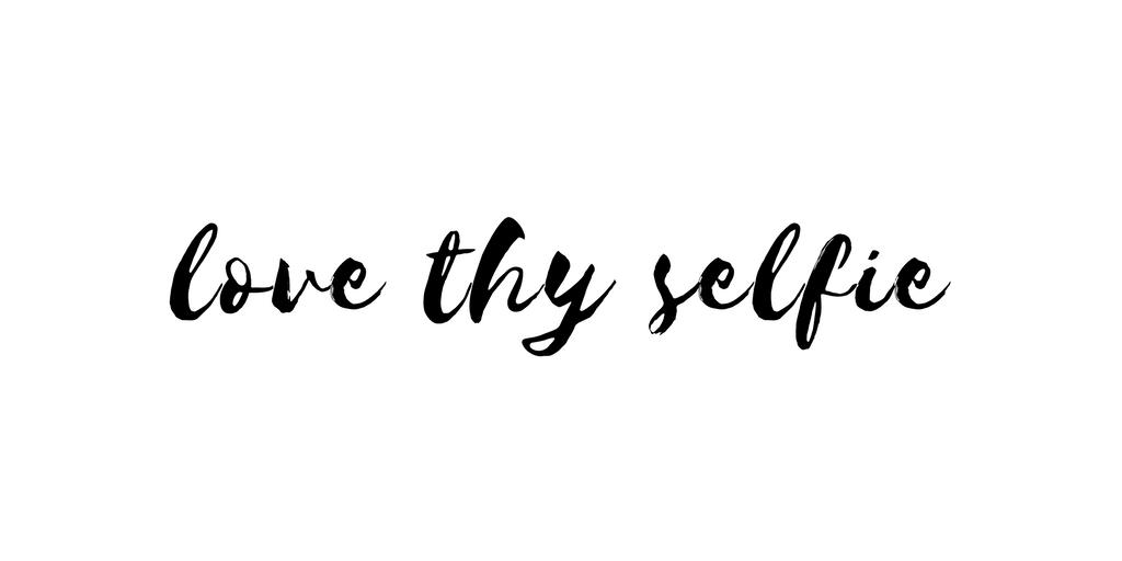 love thyselfie