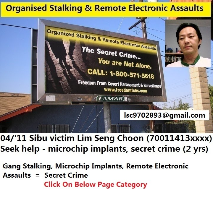 ORGANISED STALKING, REMOTE ELECTRONIC ASSAULTS