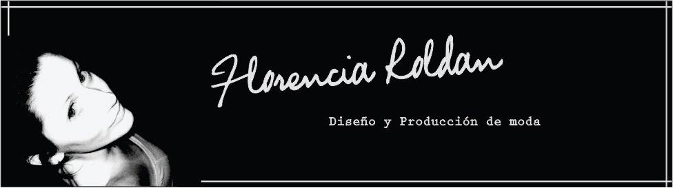 Florencia Roldan  Diseño y Producción