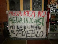 ¡Basta de represión! NUNCA JAMÁS MINERA AGUA RICA