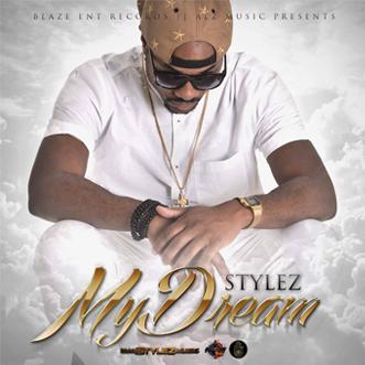 Stylez - My Dream