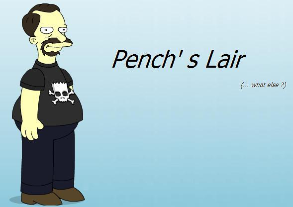 Pench's Lair