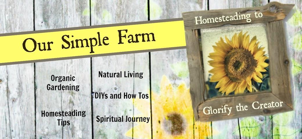 Our Simple Farm