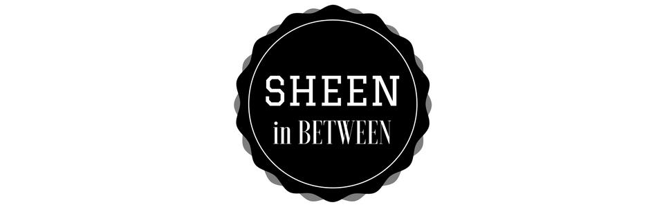 Sheen in Between
