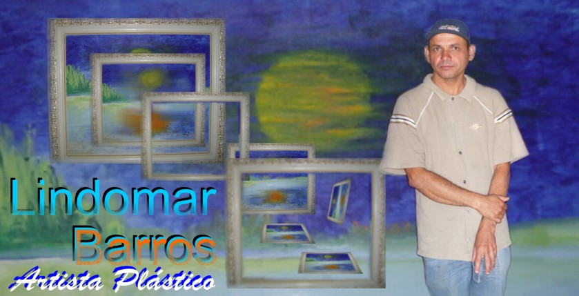 Lindomar Barros Artista Plástico