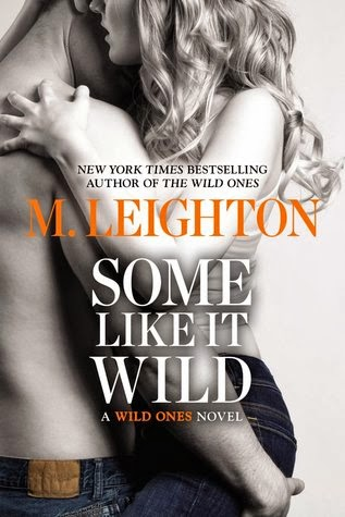 Some Like It Wild by M. Leighton