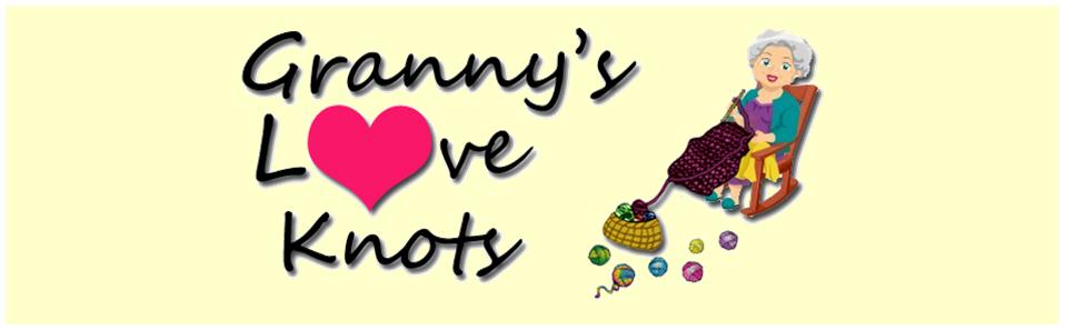 Granny's Love Knots