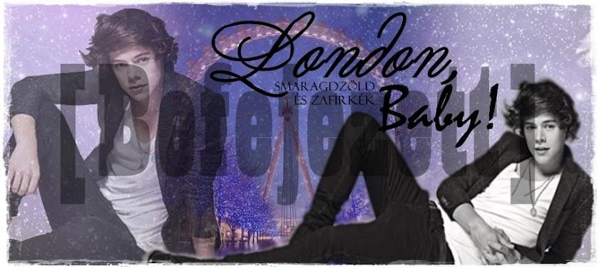 London, Baby [Befejezett]