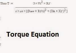 Induction Motors Torque equation; Torque equation