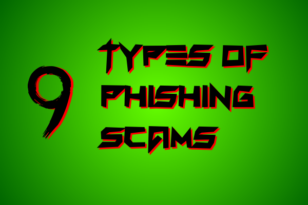 9 Types of Phishing Scams Front