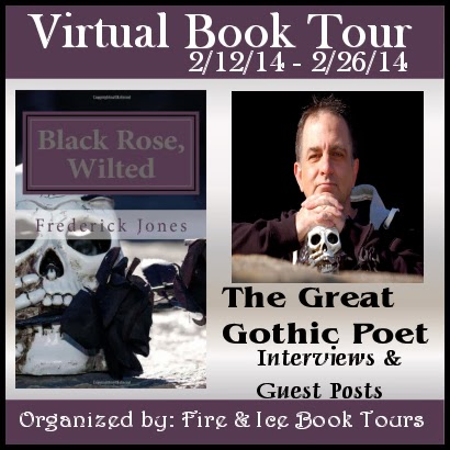 http://fireandicebooktours.wordpress.com/2014/01/22/poetry-book-tour-black-rose-wilted-by-frederick-jones-tour-dates-21214-22614/