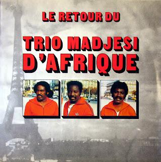 Trio Madjesi -Le Retour du Trio Madjesi d'Afrique,Safari Ambiance 1984