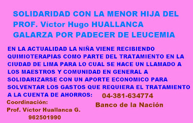 AVISO DE SOLIDARIDAD CON EL PROF. VICTOR HUALLANCA