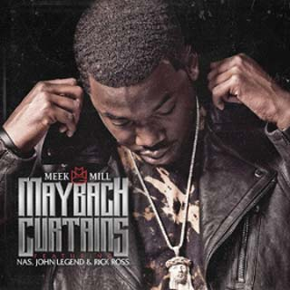 Meek Mill – Maybach Curtains Lyrics | Letras | Lirik | Tekst | Text | Testo | Paroles - Source: musicjuzz.blogspot.com