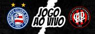 AO VIVO - Bahia x Atlético-PR