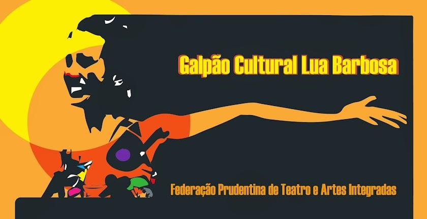 Galpão Cultural Lua Barbosa