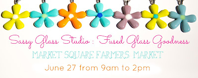 Sassy Glass Studio will be at the Market Square Farmers' Market in Knoxville TN on June 27 2015