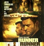 Runner Runner Makes a Dash for Blu-ray  on January 7th!
