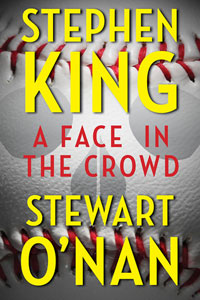 Portada original de A Face in the Crowd, de Stephen King y Stewart O'Nan