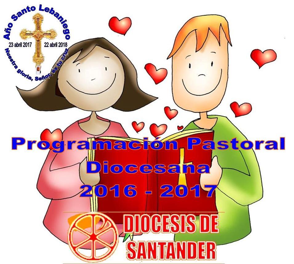 PROGRAMACIÓN PASTORAL DIOCESANA 2016-2017