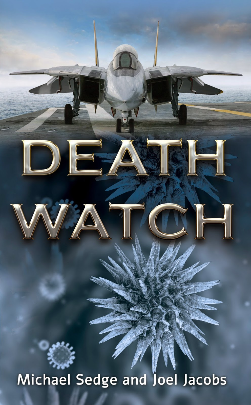 Death Watch by Michael Sedge & Joel Jacobs Book Review
