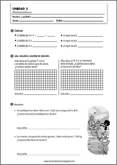 http://www.primerodecarlos.com/TERCERO_PRIMARIA/octubre/Unidad3/fichas/mates/mates13.pdf