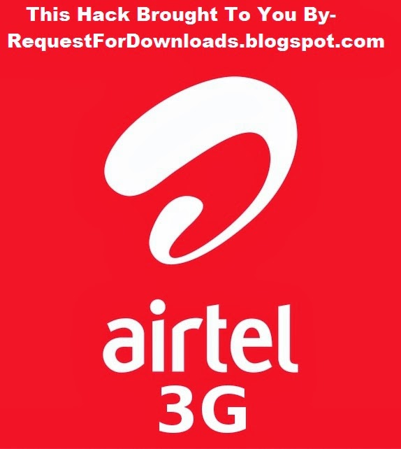 Hack Airtel 3G Speed tutorial By RequestForDownloads.com