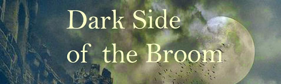 Dark Side of the Broom