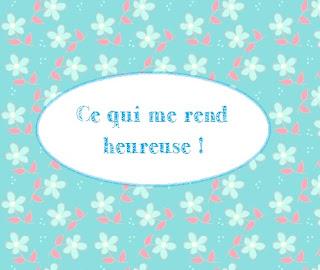 http://littlerenard.blogspot.com/2015/11/tag-ce-qui-me-rend-heureuse.html